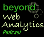 Beyond Web Analytics Podcasts